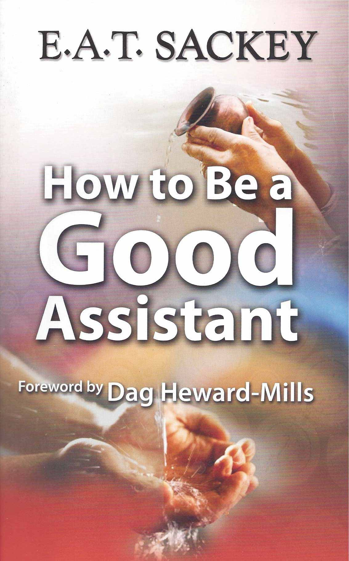 How-to-be-a-good-assistant